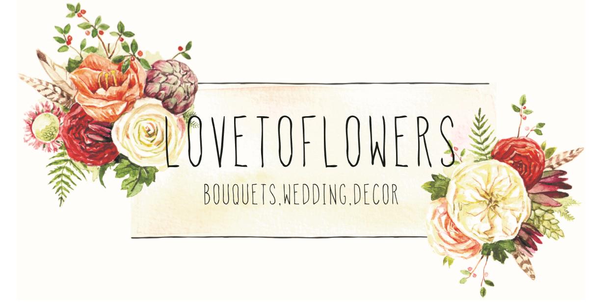 LOVETOFLOWERS – продажа букетов и свадебное оформление